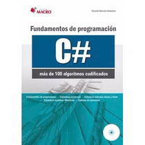 Libro: Fundamentos De Programación C# - Más De 100 Algoritmo