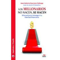 Los Millonarios No Nacen, Se Hacen-ebook-libro-digital
