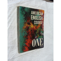 Libro American English Course One , 183 Paginas , Año 1971