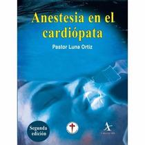 Anestesia En El Cardiopata