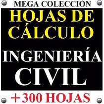 +300 Hojas De Cálculo Excel Arquitenctura - Ingeniería Civil