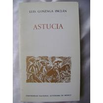 Astucia. Luis Gonzaga Inclan. $129
