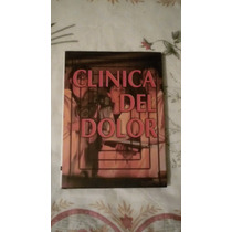 Libro Clínica Del Dolor.