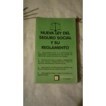 Libro Nueva Ley Del Seguro Social Y Su Reglamento.