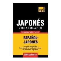 Vocabulario Espanol-japones - 9000 Palabras, Andrey Taranov