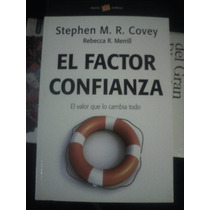 El Factor Confianza Stephen M R Covey