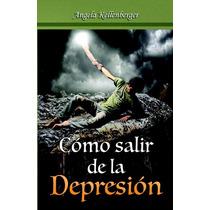 Libro ¿como Salir De La Depresión? Angela Kellenberger