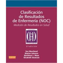 Clasificación De Resultados De Enfermería (noc) :medición De