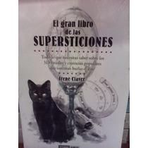 El Gran Libro De Las Supersticiones Irene Clave 313 Rituales