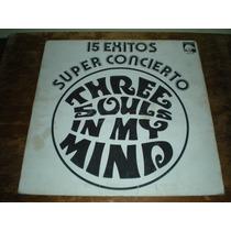 Three Souls In My Mind 15 Éxitos Super Concierto El Tri Lp