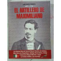 El Artillero De Maximiliano Luis Reed Torres Borrego