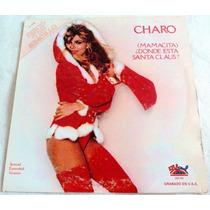 Charo Mamacita Donde Esta Santa Claus?/ Lp Vinil Acetato