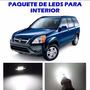 Honda Crv 2002 2006 Paquete Led Para Interior Kit Blanco