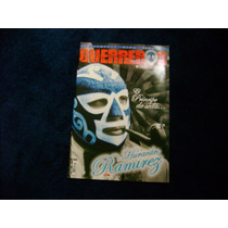 Huracan Ramirez #6 2007 Revista Guerreros Especial