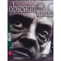 Obsesión Buñuel Luis Buñuel Biografía Libro Raro