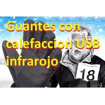 Guantes Moto Con Calefaccion Usb Infrarojo Envio Gratis