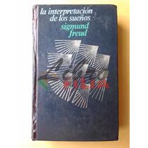 La Interpretación De Los Sueños - Sigmund Freud (1980)
