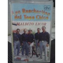 Los Rancheritos Del Topo Chico - Maldito Licor (original)
