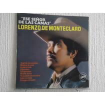 Lorenzo De Monteclaro - Ese Señor De Las Canas