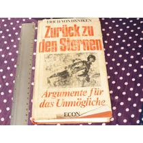 Erich Von Däniken, Zurük Zu Den Sternen, Econ Verlag.