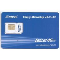 Chip Y Microchip Telcel 4g Lte Para Iphone Samsung Nokia Lg