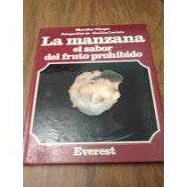 La Manzana El Sabor Del Fruto Everest Martha Chapa