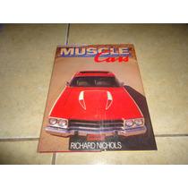Libro Muscle Cars Pontiac Ford Mustang Shelby Camaro Nova ++