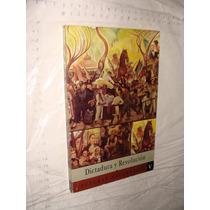 Libro Dictadura Y Revolucion , Lecturas Nacionales V , Año 1