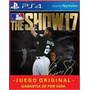 Mlb The Show 17 Ps4 Jugalo Con Tu Usuario Entrego Ya