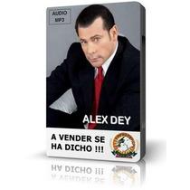 Alex Dey - A Vender Se Ha Dicho/audiolibro