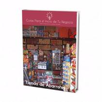 Guía Para Abrir Negocio De Tienda De Abarrotes