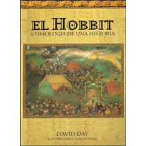 El Hobbit Etimologia De Una Historia - David Day Lidia Posta