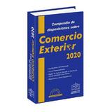 Compendio De Comercio Exterior 2020 Y Su Complemento