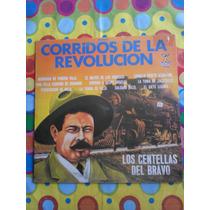 Los Centellas Del Bravo Lp Corridos De La Revolucion 1977