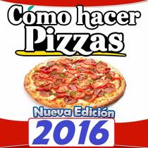 Libro: Recetas Para Pizzas Paso A Paso Para Iniciar Pizzeria
