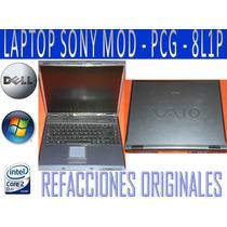 Refacciones Laptop Sony Vaio Modelo Pcg-8l1p Solo Refaccione