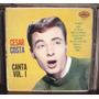 Cesar Costa Lp Canta Vol 1