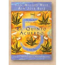 Libro, El Quinto Acuerdo - Miguel Ruiz