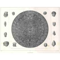 Lienzo Tela Grabado Nebel Calendario Azteca México 1836