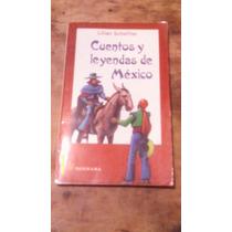 Cuentos Y Leyendas De México , Año 1992 , Lilian Scheffler