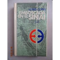 Libro Emboscada En El Sinai De Alfred Coppel En Buen Estado