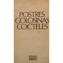 Postres, Golosinas Y Cocteles, Ana Maria Lauson