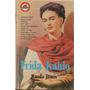 Frida Kahlo  - Rauda Jamis  -edita: Edivisión