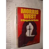 Libro El Abogado Del Diablo , Morris West , 322 Paginas , Añ