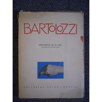 Salvador Bartolozzi Monografia De Su Obra 1951