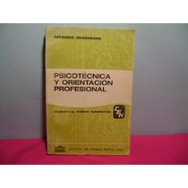 Psicotecnica Y Orientacion Profesional / Gregorio Fingermann