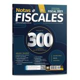 Revista Notas Fiscales 300 Noviembre 2020 Formato Impreso
