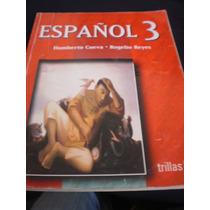 Español 3 - Humberto Cuevas, Trillas