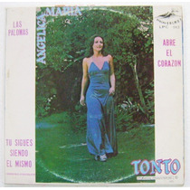 Angélica María / Tonto 1 Disco Lp Vinil