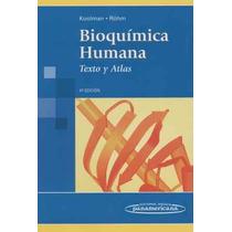 Bioquímica Humana - Texto Y Atlas